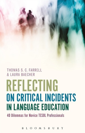 Reflecting on Critical Incidents in Language Education, Bloomsbury 2017